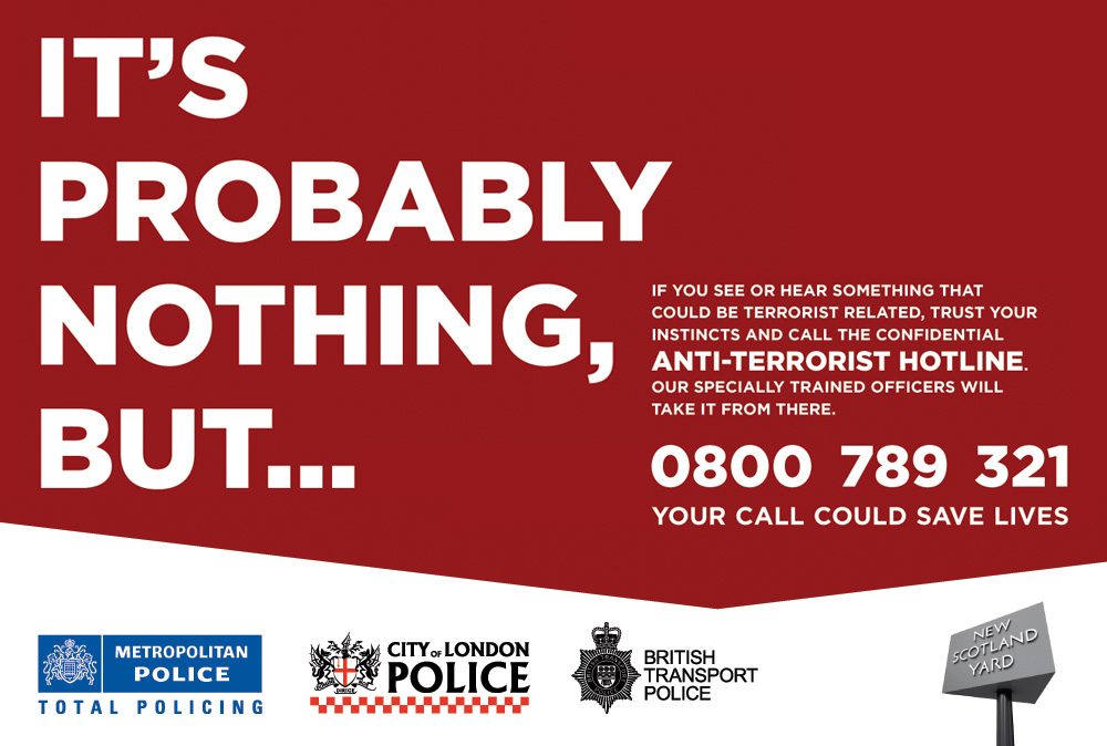 Terrorism Hotline, If In Doubt, Please Phone It In