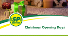 SP Services Christmas Opening Hours UK